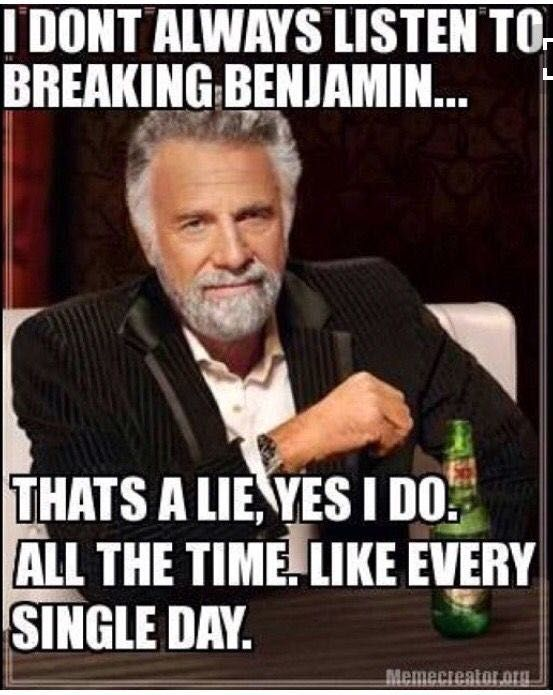 Image result for breaking benjamin meme