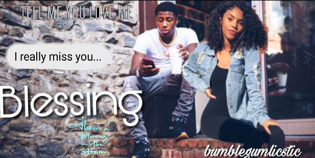 Blessing (Nba Youngboy Love Story) - bubblegumlicstic