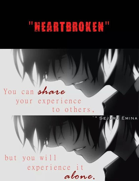 Anime Boys Depressing Girls Heartbroken Lonely Pain Quotes Random Real Sadness