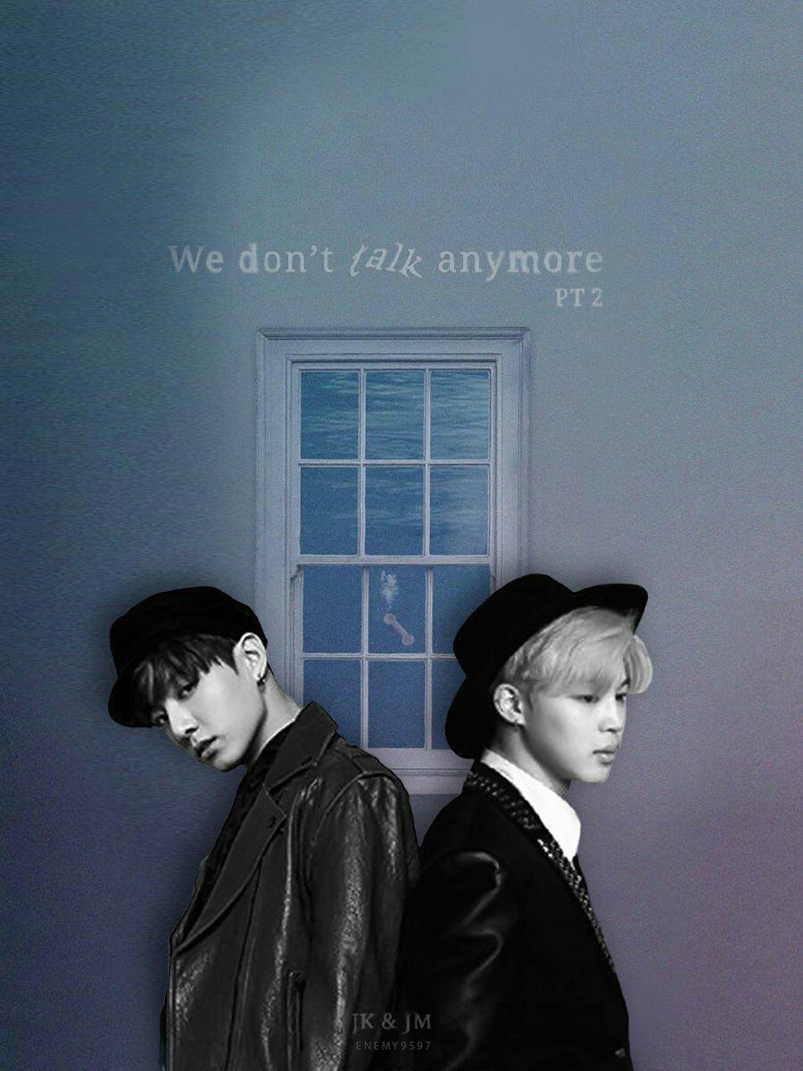 Bts Lyrics We Don T Talk Anymore Jimin Jungkook Wattpad