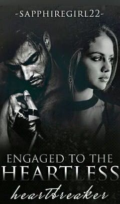 Best books on wattpad - #7 - ENGAGED TO THE HEARTLESS
