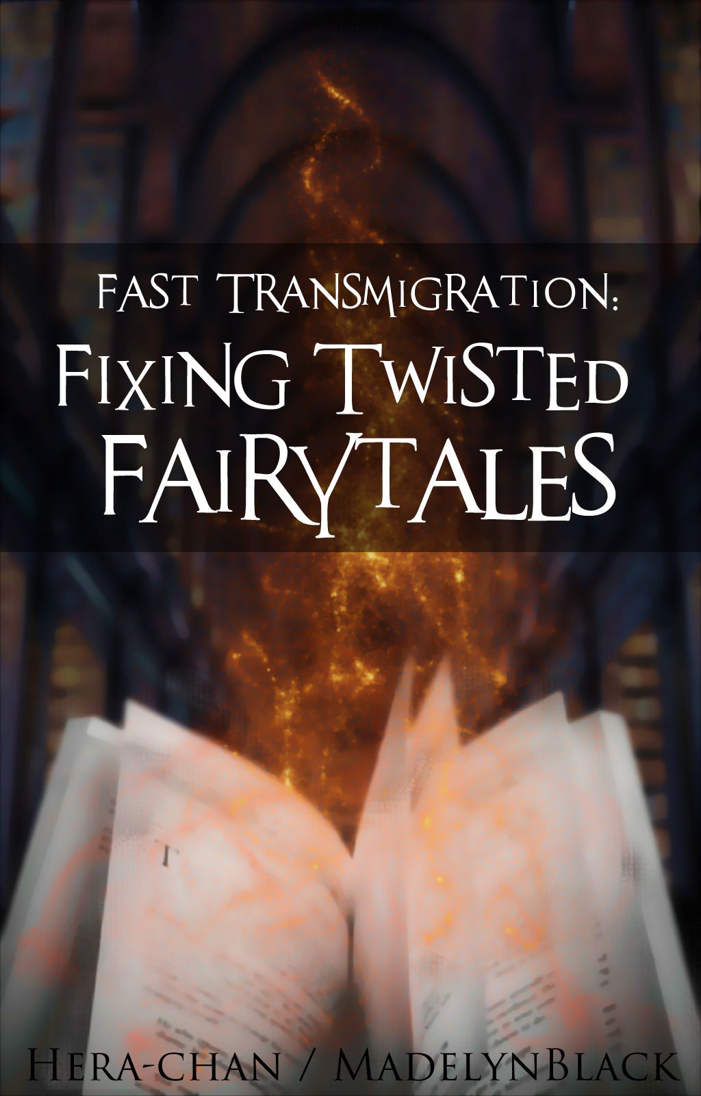 Fast Transmigration: Fixing Twisted Fairytales - Prologue