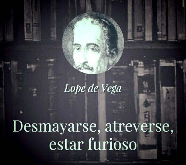 Poemas Y Frases Lope De Vega Wattpad