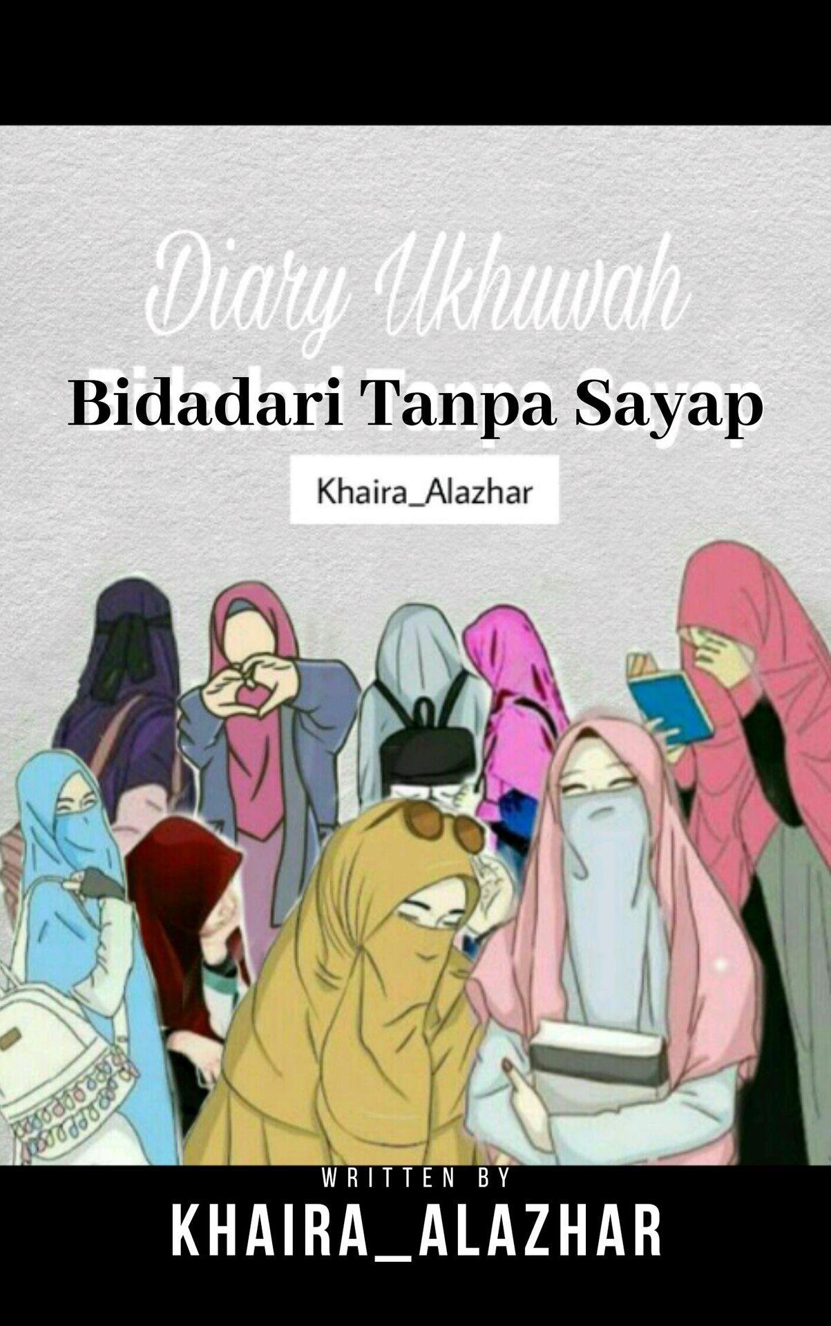 Diary Ukhuwah BTS Bidadari Tanpa Sayap PROLOG Wattpad