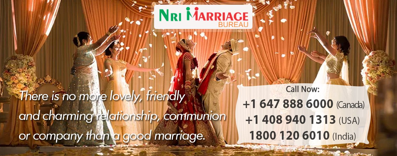 NRI marriage bureau Canada- Easy Route to Meet with Your