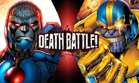 What if battles [REQUEST CLOSED] - Darkseid vs Thanos - Wattpad