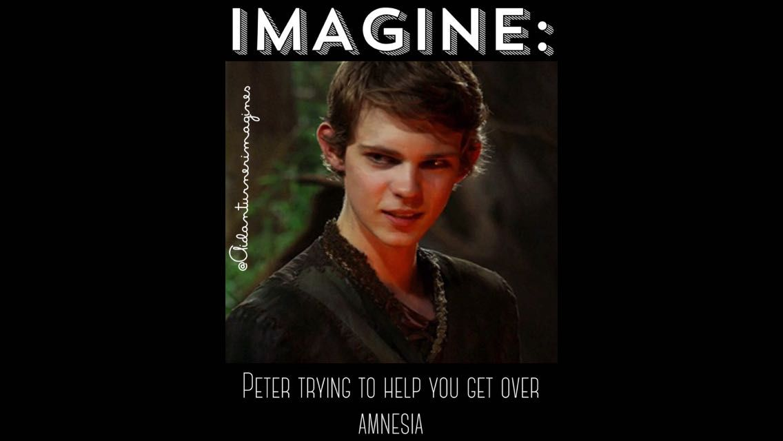 Robbie Kay Imagines - IMAGINE: Peter trying to help you get