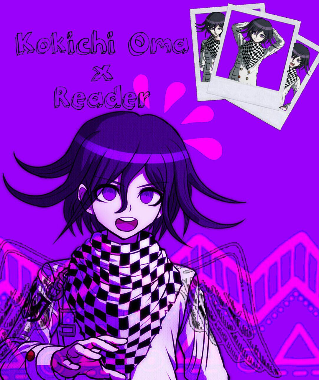 Kokichi Oma x Reader ONESHOTS (COMPLETED) - A/N: Kokichi x