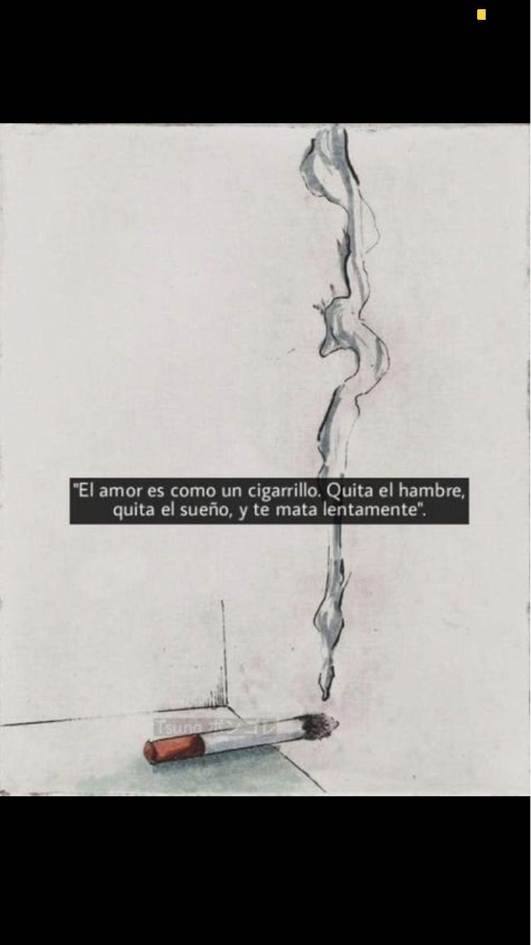 Frases Nuestro Amor En Un Cigarrillo Wattpad
