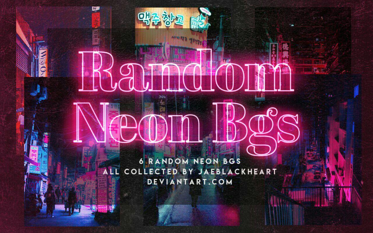 ❝Rip-Offs❞ | Graphic Resources - R3: Random Neon Backgrounds - Wattpad