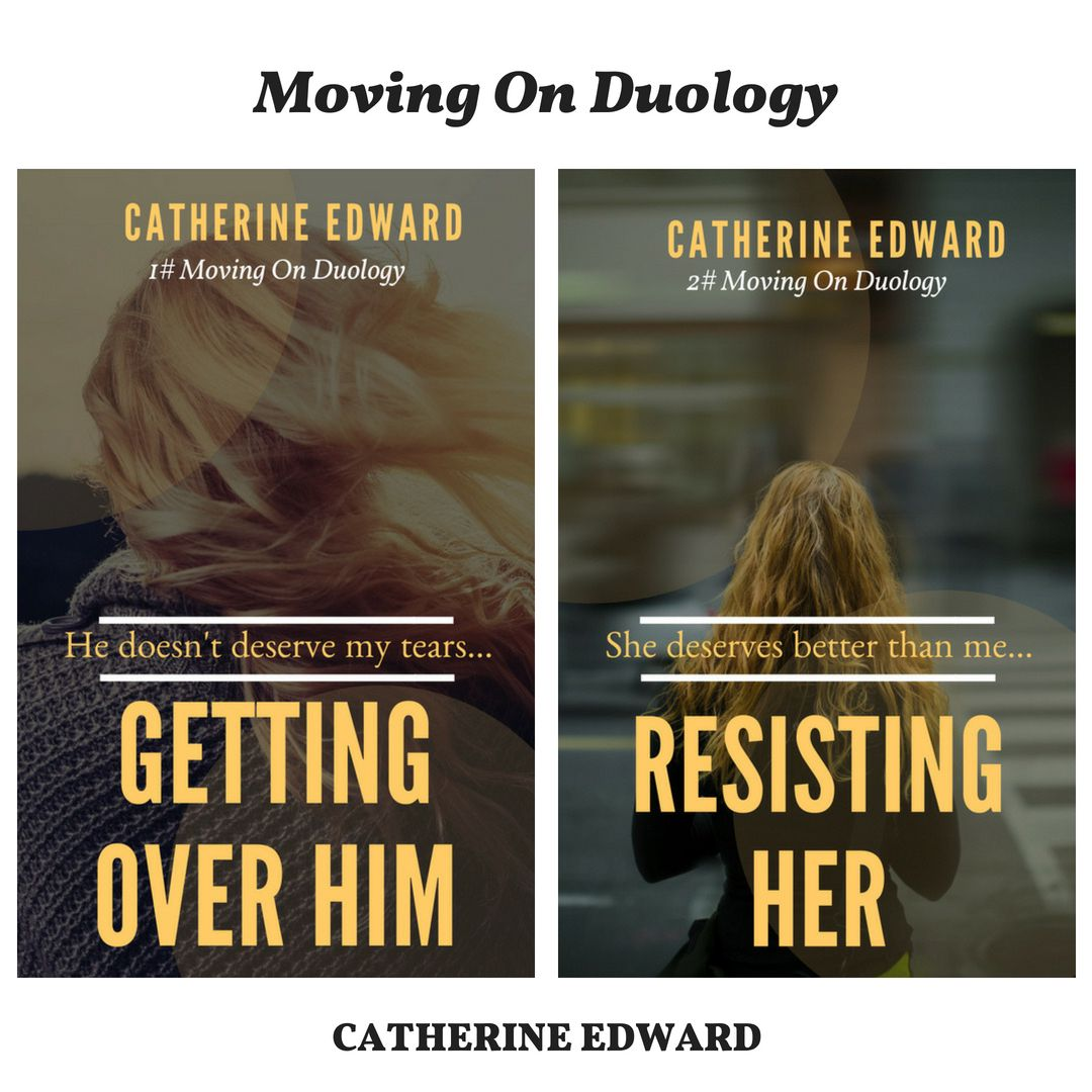 Published in Amazon now] Getting Over Him | (2# Moving On