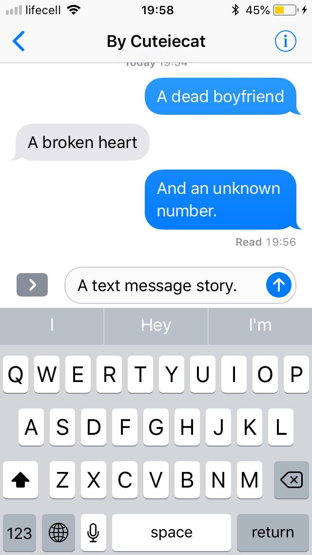 A dead ex, a broken heart and an unknown number