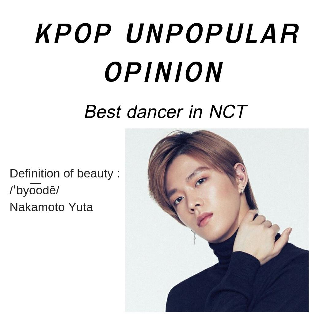 Kpop Unpopular Opinions - Best dancer in NCT - Wattpad