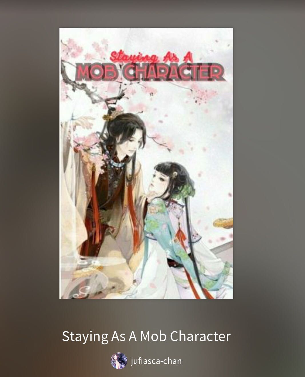 Romance Chinese Novels List - Staying as a Mob Character