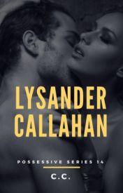 Best Wattpad Tagalog Story - POSSESSIVE 14: Lysander