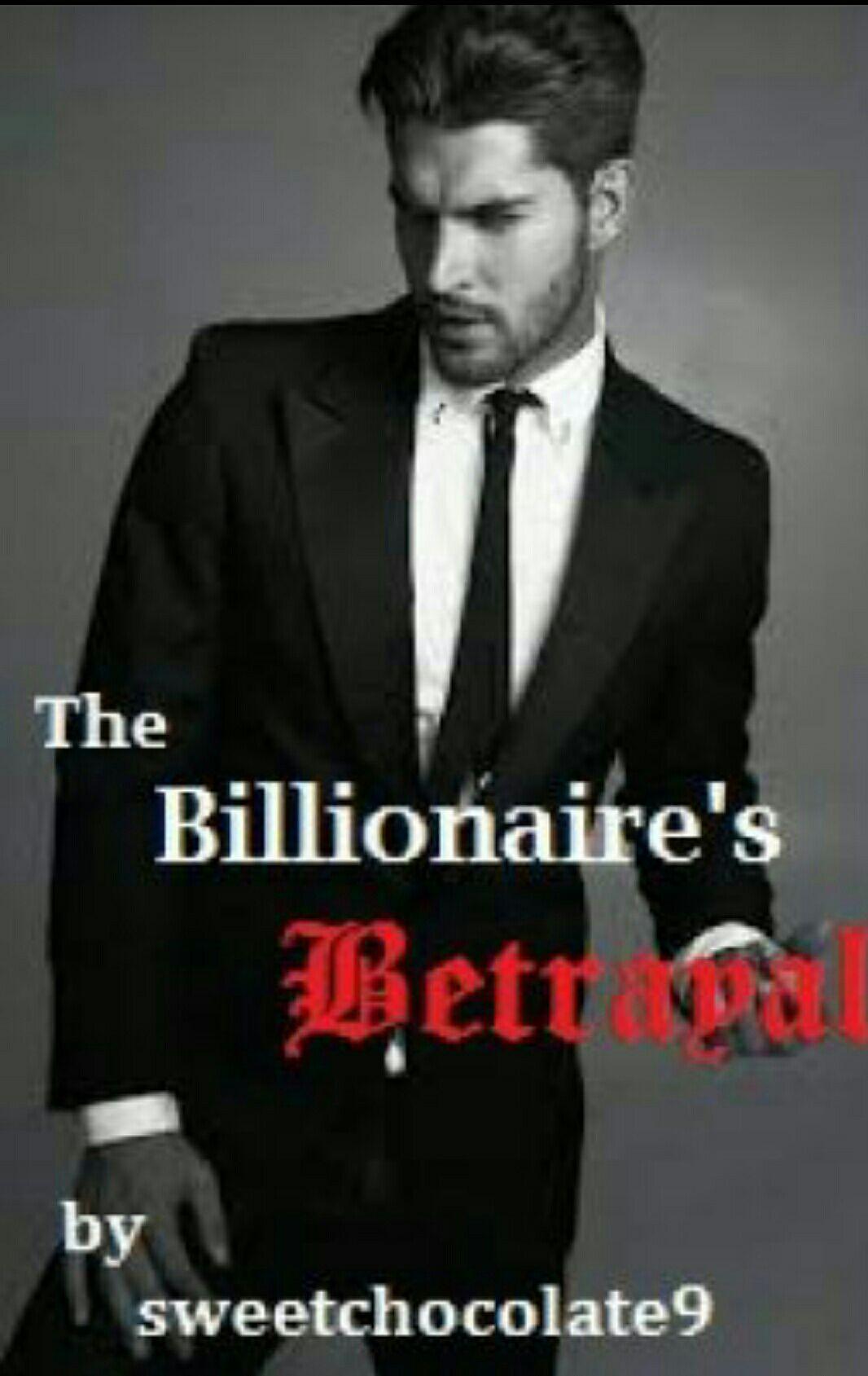 Best Books On Wattpad - The Billionaire's Betrayal - Wattpad