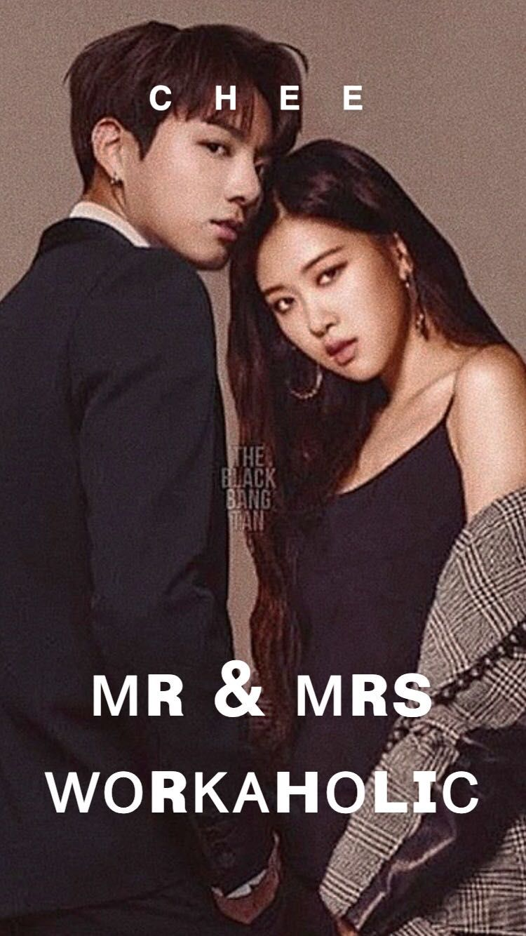Mr & Mrs Workaholic (BTS Jungkook & Blackpink Rosè FF
