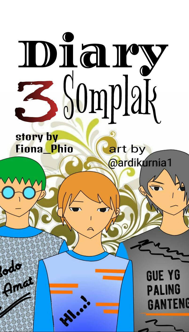Diary 3 Somplak 8 Salah Terus Wattpad