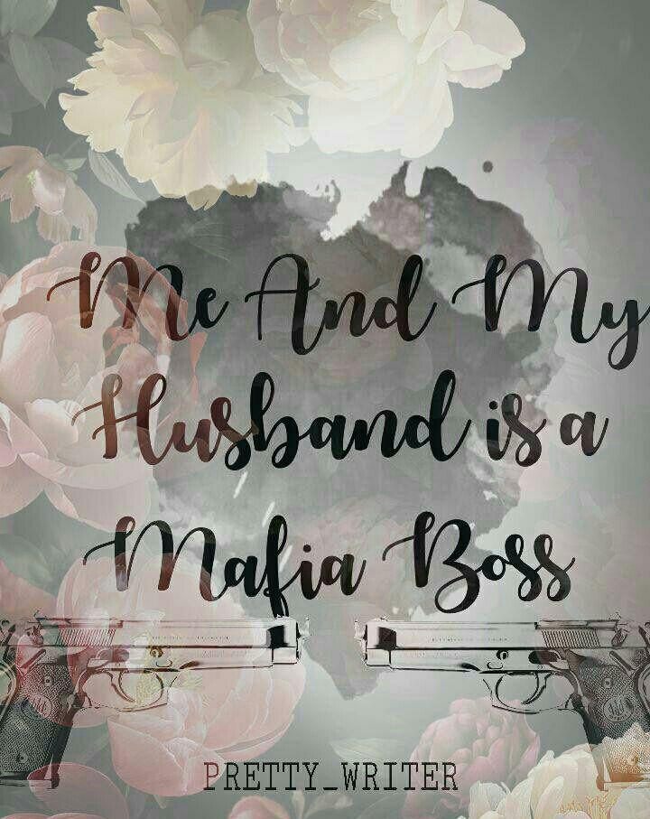 I am a mafia boss wattpad download
