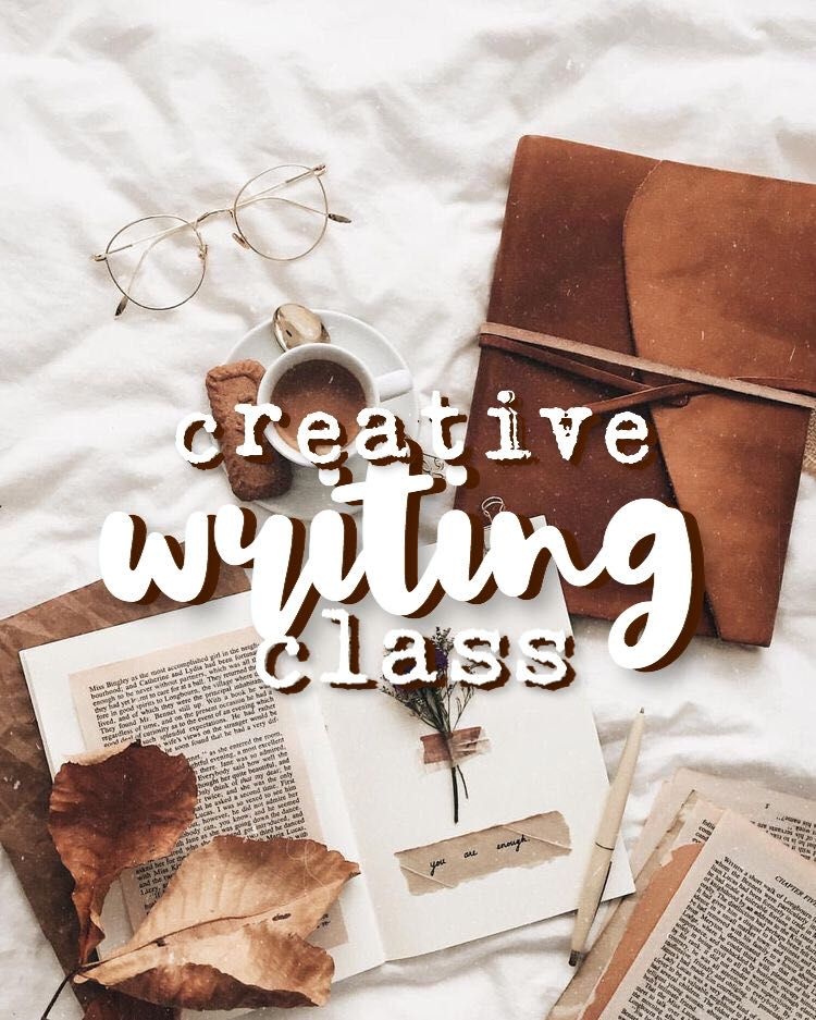 Creative Writing Class - Foreword - Wattpad