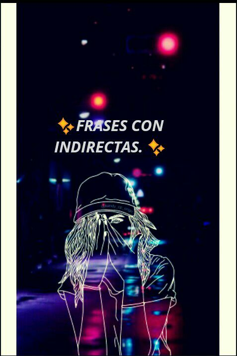 Frases Con Indirectas Frases 1 Wattpad