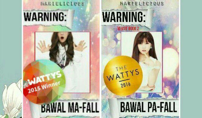 Best Filipino Stories in WATTPAD - 18 : Warning: Bawal Ma-fall - Wattpad