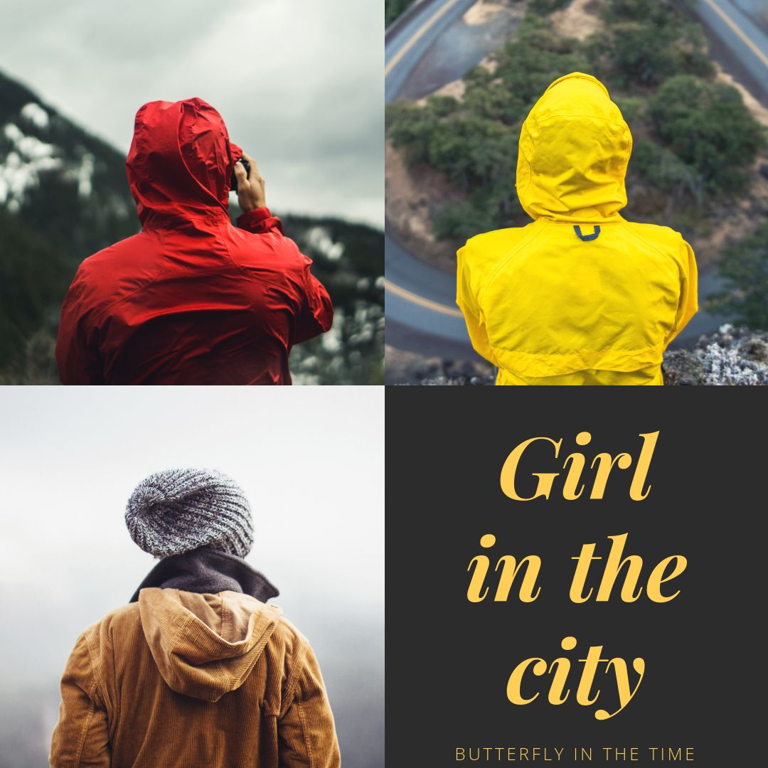 Butterfly In the Time - Girl In The city - Wattpad