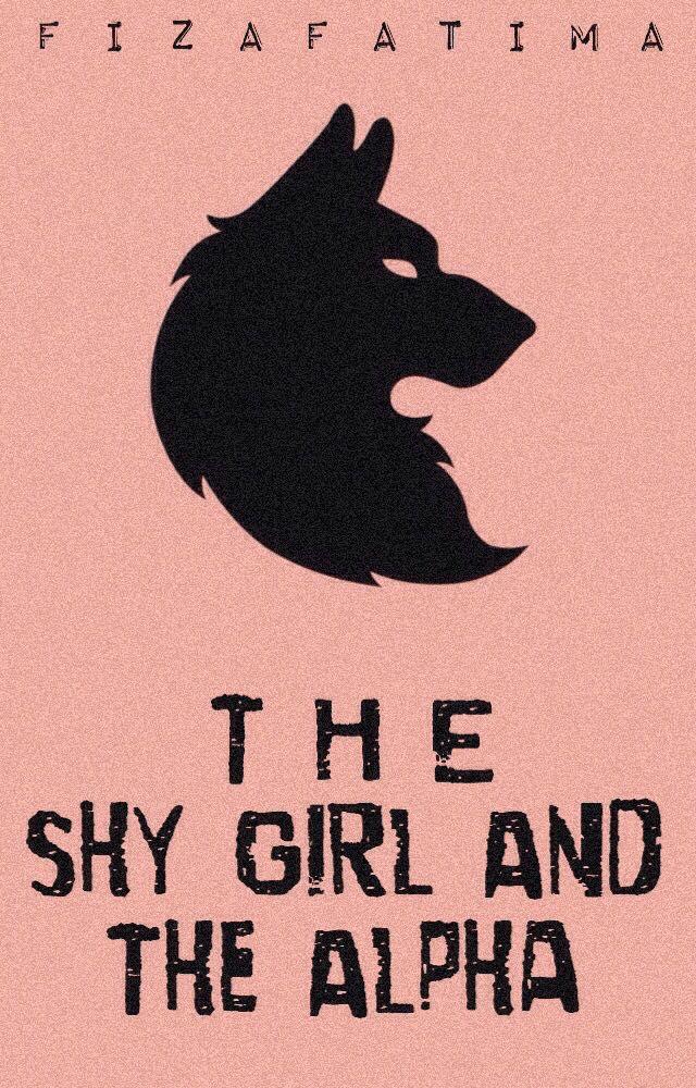 The Shy Girl And The Alpha✔️ - Epilogue - Wattpad
