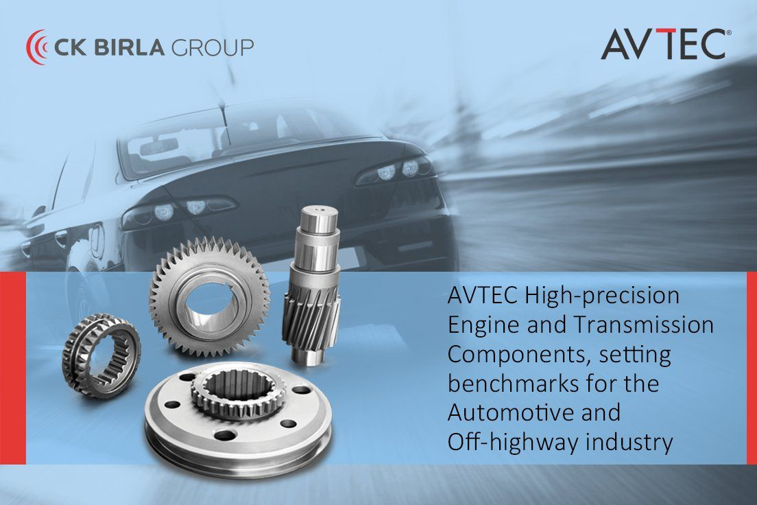 The Pioneers of Powertrain and Precision Engineered Products