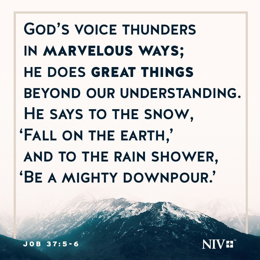 Weekly Bible Verses - Job 37:5-6 (NIV) - Wattpad