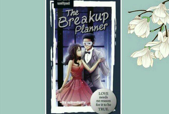 Best Filipino Stories in WATTPAD - 53 : The Break-Up Planner - Wattpad