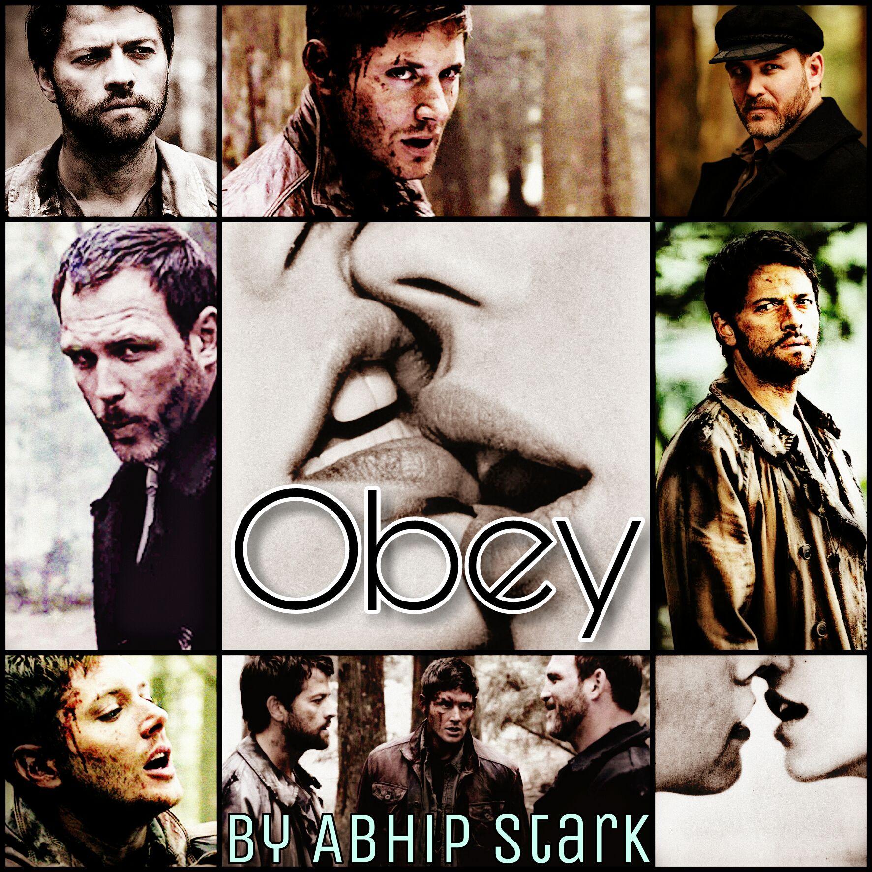 Fifty Shades Of Supernatural (Supernatural x Reader SMUT) - Obey
