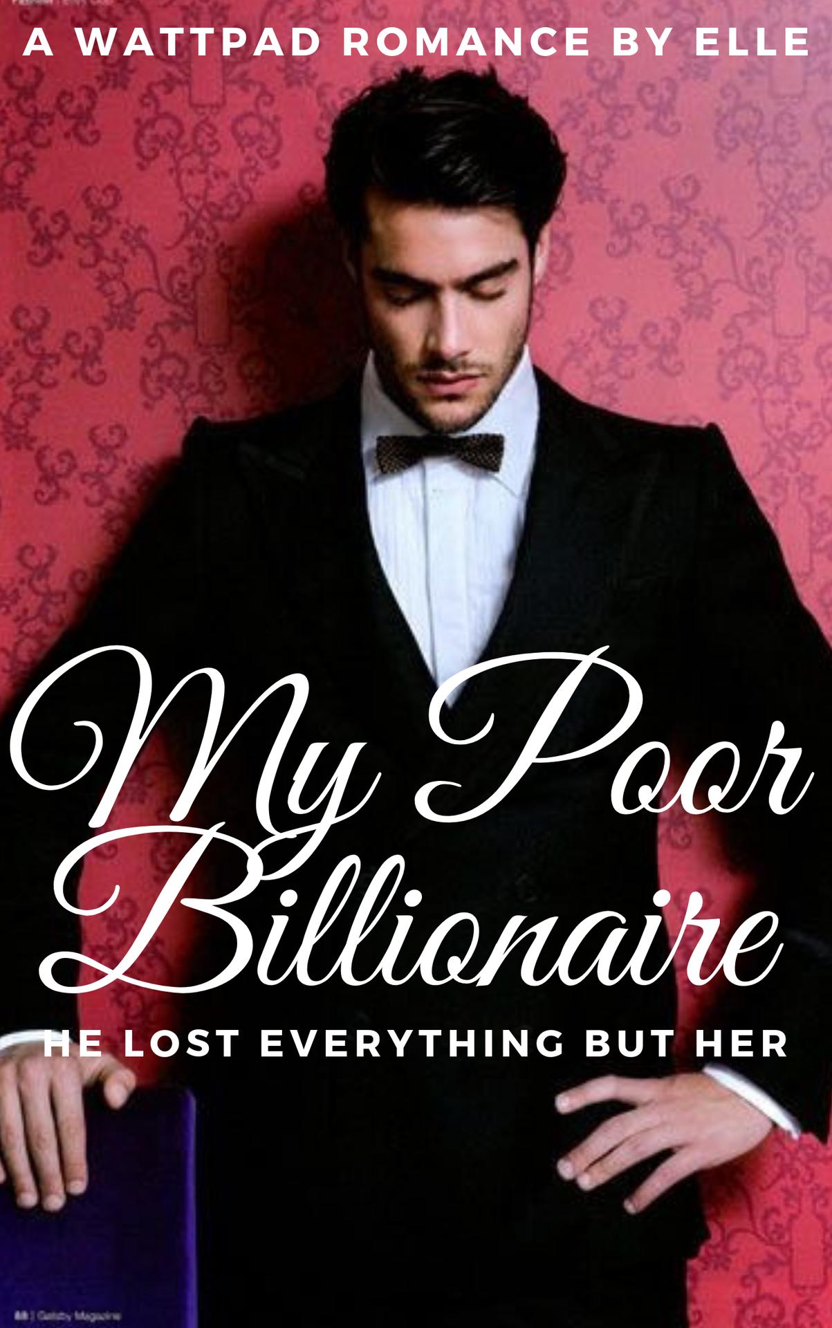 My Poor Billionaire || Wattys 2019 - Prologue - Wattpad