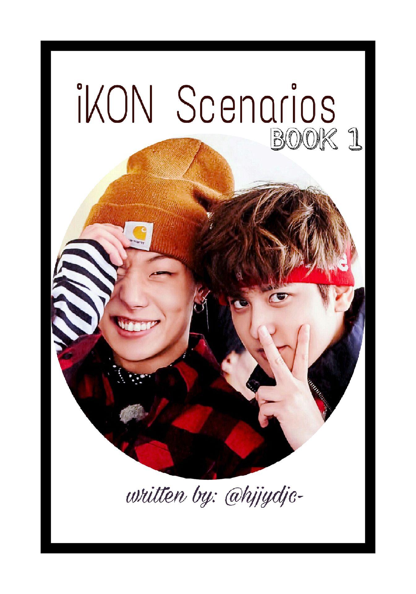 iKON ☆ S C E N A R I O S ☆ - I N T R O - Wattpad