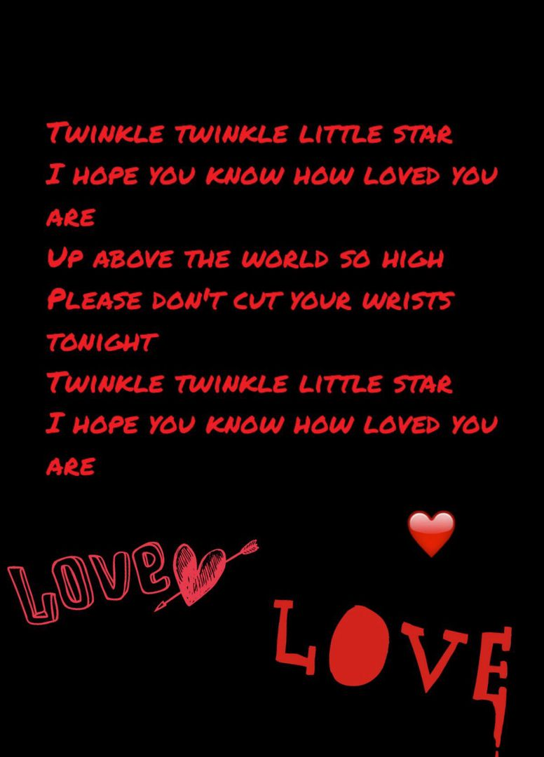 Depressing poems and quotes - Twinkle twinkle little star ...