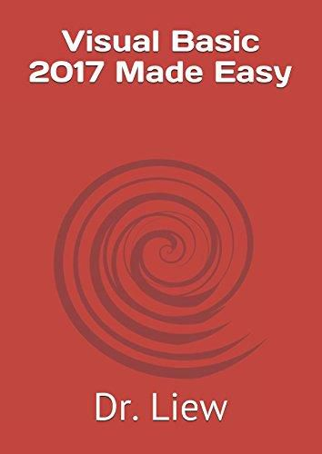 MAMPERBOOKS - [PDF] DOWNLOAD Visual Basic 2017 Made Easy by