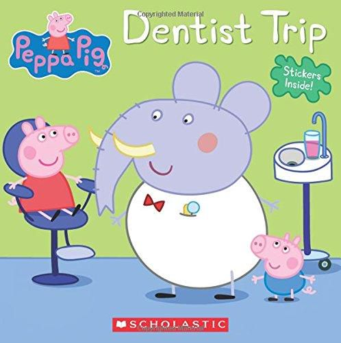 KICILEBOOKS - DOWNLOAD PDF Dentist Trip (Peppa Pig) by Inc