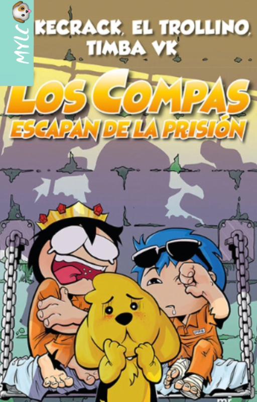 Los Compas Escapan de la Prisión | Autores: Mikecrack, El