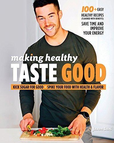 IDOOKEBOKS - [PDF] DOWNLOAD Making Healthy Taste Good by