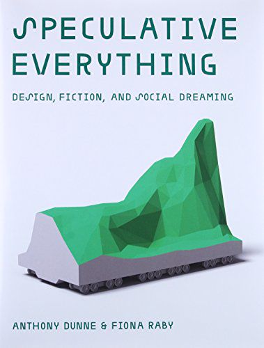 Speculative Everything Pdf By Anthony Dunne Speculative Everything Pdf Part1 Wattpad