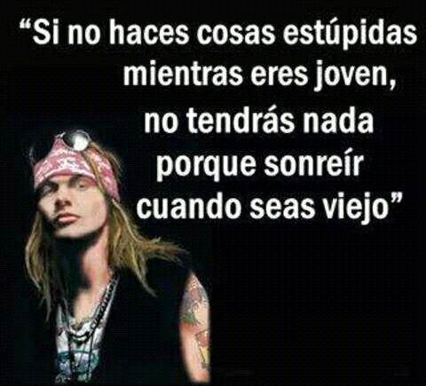 Frases De Guns N Roses Axl Rose V Wattpad