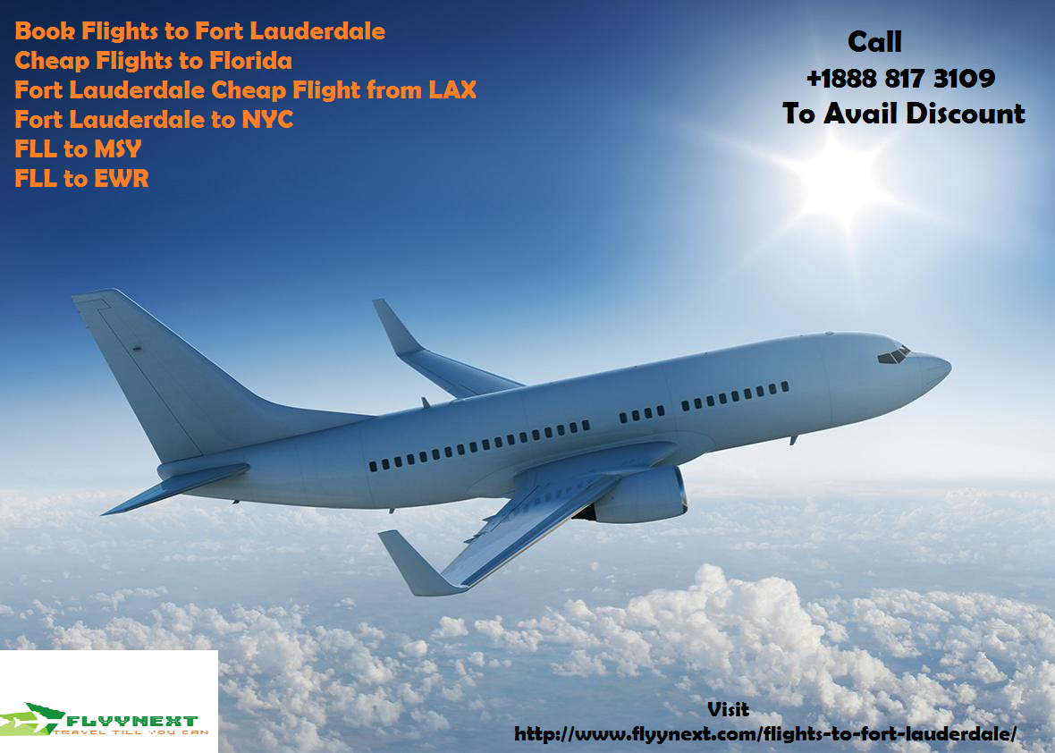 Want to book Flights to Fort Lauderdale?? - Get cheap flights to Florida -  Wattpad