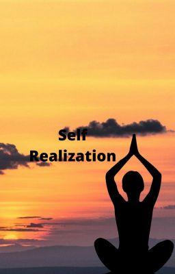 Self Realization Self Realization Wattpad