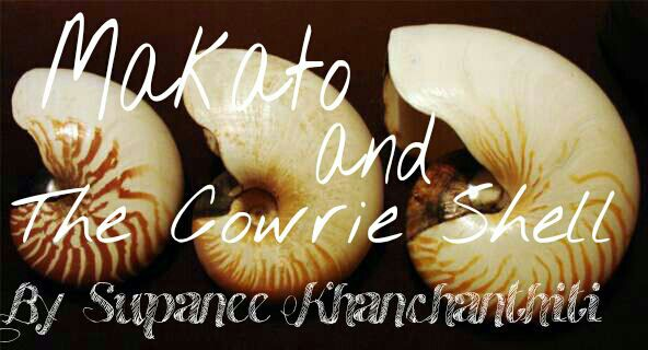 Random Stories - Makato and The Cowrie Shell(Thai Folktale) By ...